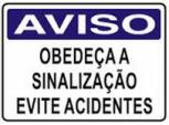 CARTAZES DE SEGURANÇA E AS NRs