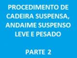 CADEIRA SUSPENSA, ANDAIME SUSPENSO LEVE E PESADO (PARTE 2)