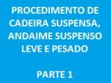 CADEIRA SUSPENSA, ANDAIME SUSPENSO LEVE E PESADO (PARTE 1)